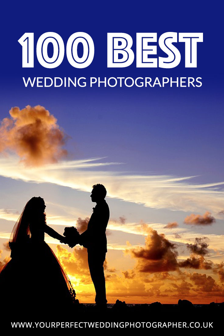 100 Best Wedding Photographers in the UK