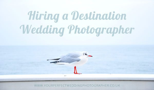 Hiring-a-Destination-Wedding-Photographer