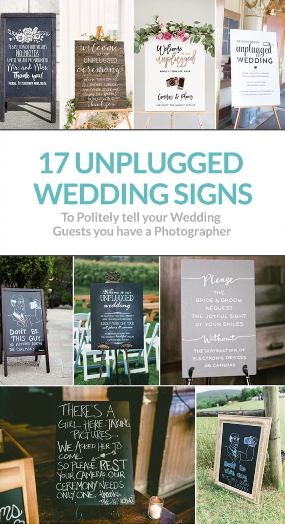 17 Unplugged Wedding Signs you could use!